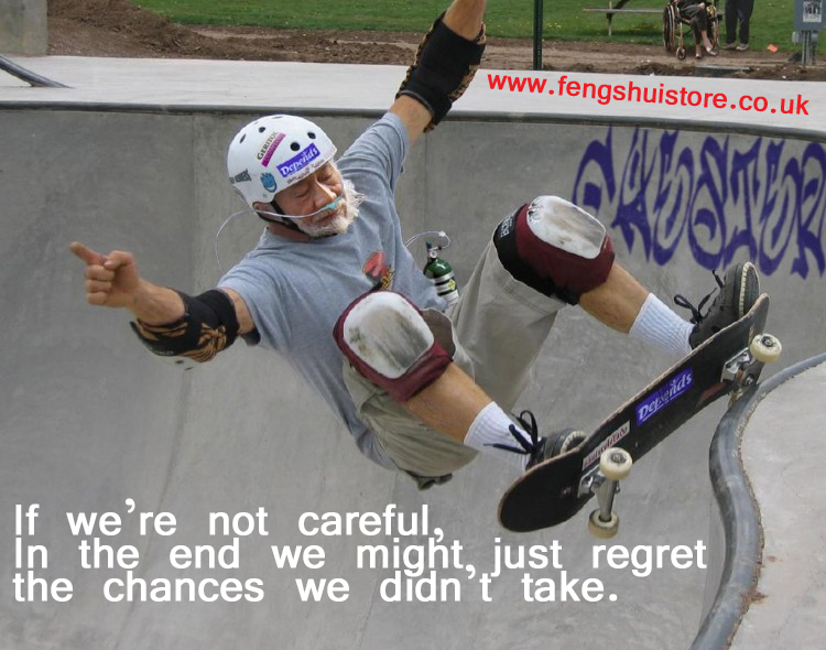 If we're not careful, in the end we might just regret the chances we didn't take.