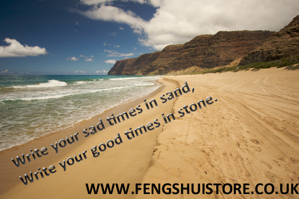 write your sad times in sand