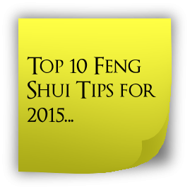 Top 10 Feng Shui Tips for 2015